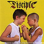 Disciple My Daddy Can Whip Your Daddy EP
