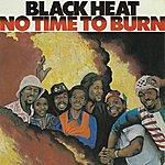 Black Heat No Time To Burn