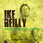 Ike Reilly Poison The Hit Parade