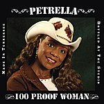 Petrella 100 Proof Woman