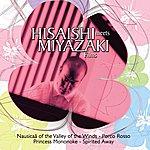 Joe Hisaishi Hisaishi Meets Miyazaki Films