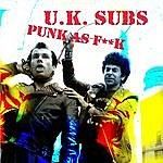 UK Subs Punk As F*#k