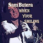 Sam Butera When You're Smiling
