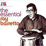 Ray Barretto A Man & His Music: The Essential Ray Barretto