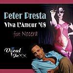 Peter Presta Viva L'Amour '08 (6-Track Maxi-Single)