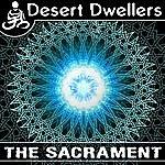 Desert Dwellers The Sacrament (Single)
