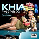 Khia What They Do (5-Track Maxi-Single)(Parental Advisory)
