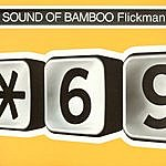 Flickman Sound Of Bamboo (6-Track Maxi-Single)