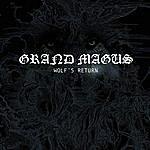 Grand Magus Wolf's Return