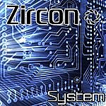 Zircon System/Lather To The Sky