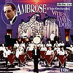Ambrose & His Orchestra When Day Is Done