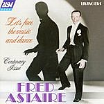 Fred Astaire Let's Face The Music And Dance, Vol.2