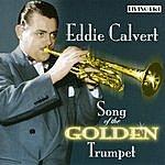 Eddie Calvert Song Of The Golden Trumpet