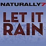 Naturally 7 Let It Rain (Single)