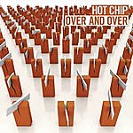 Hot Chip Over And Over: The Mixes