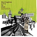 King Tubby Barrington Levy In Dub - The Lost Mixes From King Tubby's Studio