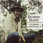 Bobby Bare 20 Bare Essentials