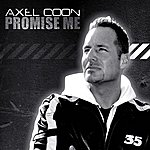 Axel Coon Promise Me (4-Track Maxi-Single)