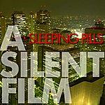 Silent Film Sleeping Pills (Single)