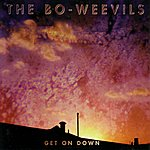 The Bo-Weevils Get On Down