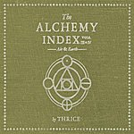 Thrice The Alchemy Index, Vols.3 & 4: Air & Earth