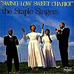 The Staple Singers Swing Low Sweet Chariot