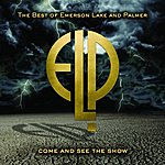Emerson, Lake & Palmer Come And See The Show: The Best Of Emerson, Lake & Palmer