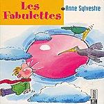Anne Sylvestre Les Fabulettes