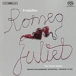 Andrew Litton Prokofiev: Romeo And Juliet, Suites No. 1-3