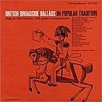 Paul Clayton British Broadside Ballads In Popular Tradition