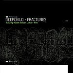 Deepchild Fractures (4-Track Maxi-Single)