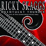 Ricky Skaggs Live At The Charleston Music Hall