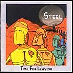 Steel Time For Leaving