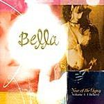 Bella Year Of The Gypsy, Vol.1: I Believe