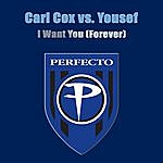 Carl Cox I Want You (Forever) (Single)