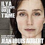 Jean-Louis Aubert Il Y A Longtemps Que Je T'aime (2-Track Single)