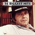 Bobby Bare 16 Biggest Hits
