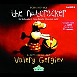 Valery Gergiev The Nutcracker (Ballet In Two Acts)