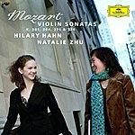 Hilary Hahn Mozart: Violin Sonatas K.301, 304, 376 & 526