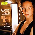 Hilary Hahn Paganini - Violin Concerto No.1/Spohr - Violin Concerto No.8