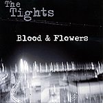 The Tights Blood & Flowers (Maxi-Single)