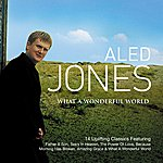 Aled Jones What A Wonderful World
