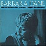 Barbara Dane Barbara Dane Sings The Blues
