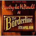Country Joe McDonald At The Borderline, 18th April 2006 (Live)