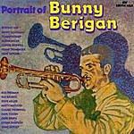 Bunny Berigan A Portrait Of Bunny