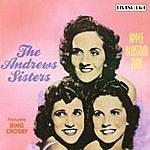 The Andrews Sisters Apple Blossom Time