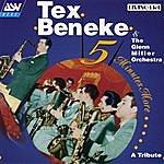 Tex Beneke Five Minutes More: A Tribute