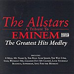 Allstars A Tribute To Eminem: The Greatest Hits Medley