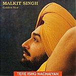 Malkit Singh Tere Ishq Nachaiyan