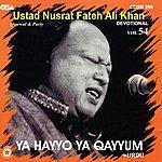 Ustad Nusrat Fateh Ali Khan Ya Hayyo Ya Qayyum, Vol.54